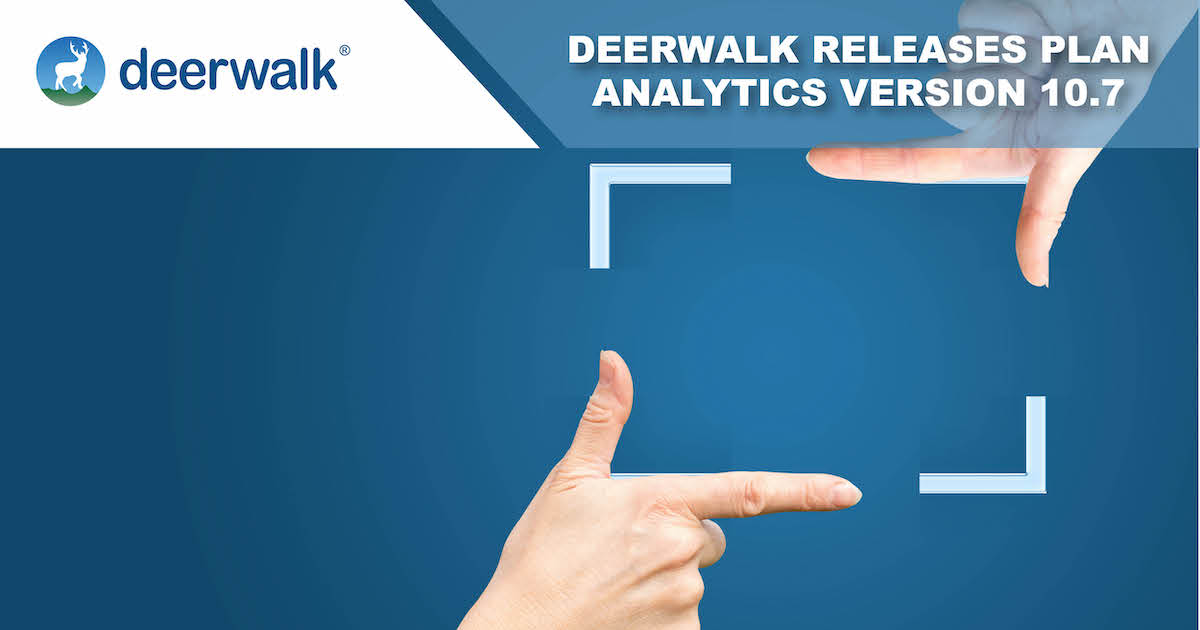 Deerwalk Plan Analytics Version 10.7 Introduces Report Versioning
