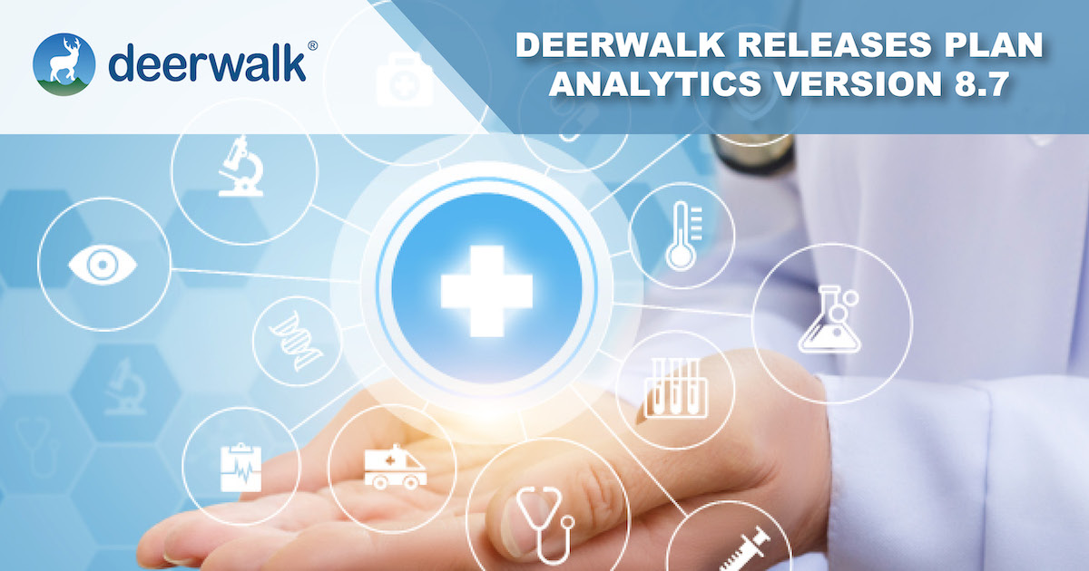 Deerwalk Plan Analytics Version 8.7 Features Integrated Cost and Quality Reporting