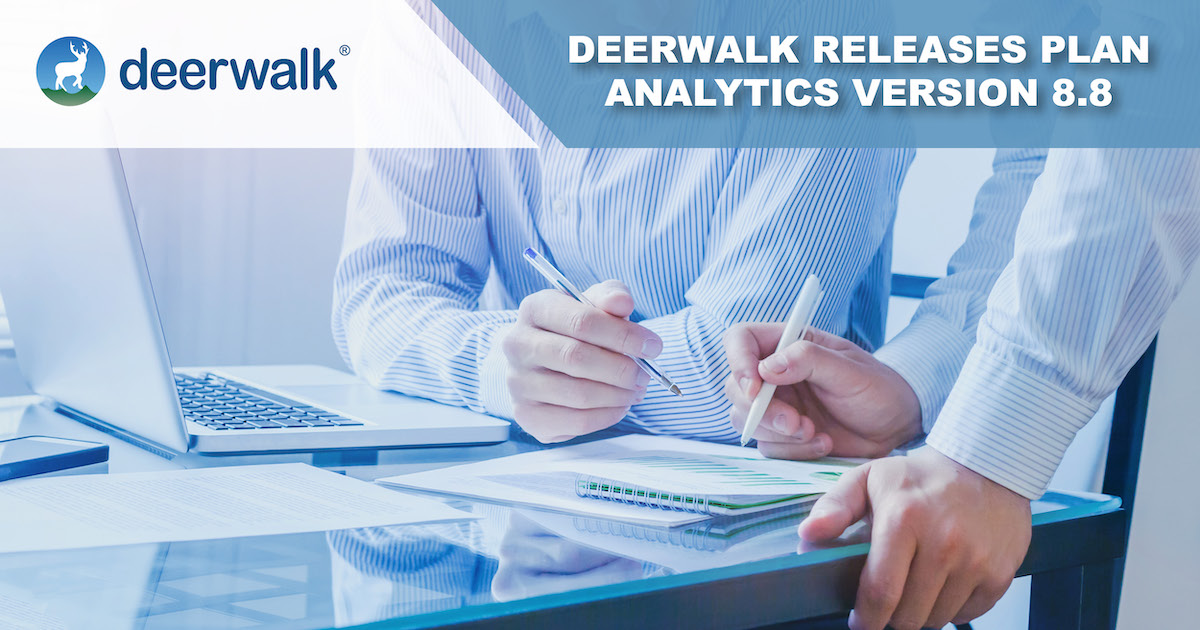 Deerwalk Plan Analytics Version 8.8 Introduces the Plan Design Module