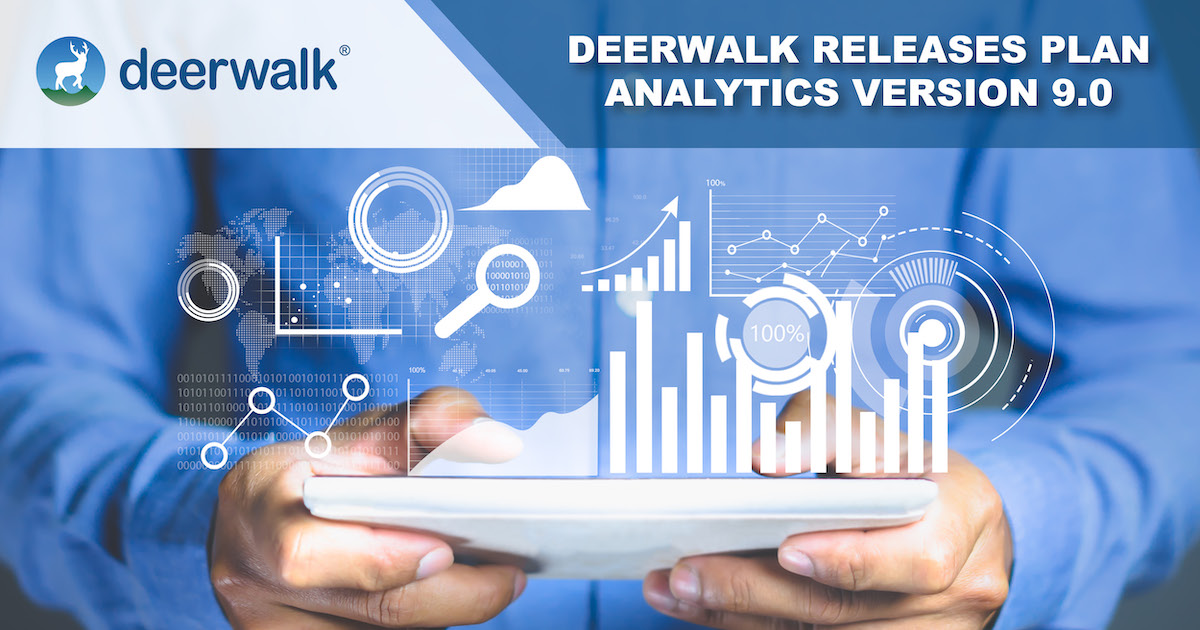 Deerwalk Plan Analytics Version 9.0 Features New