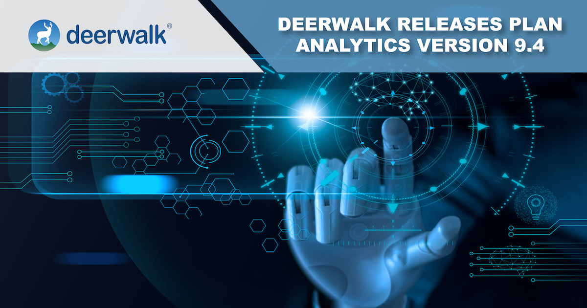 Deerwalk Rolls Out First Real-World Application of Machine Learning in Plan Analytics Version 9.4