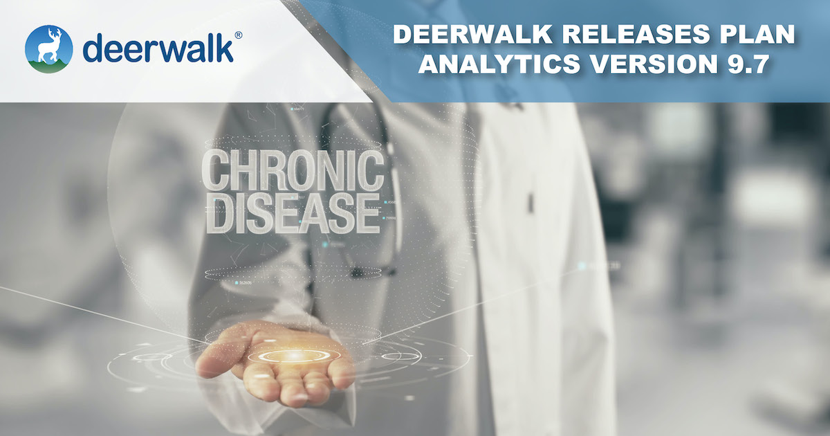 Deerwalk Plan Analytics Version 9.7 Introduces New Chronic Condition Reporting and Machine Learning Models