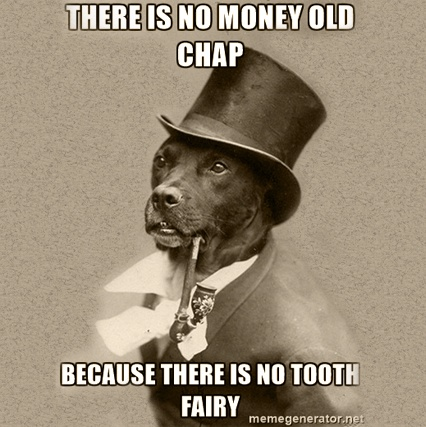 Funding Healthcare Reform.....There Is No Tooth Fairy
